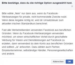 Abbildung 1: Bei Facebook muss man explizit bestätigen, dass das Werbekonto wirklich zu privaten Zwecken genutzt werden soll und man sich nicht vertan hat.